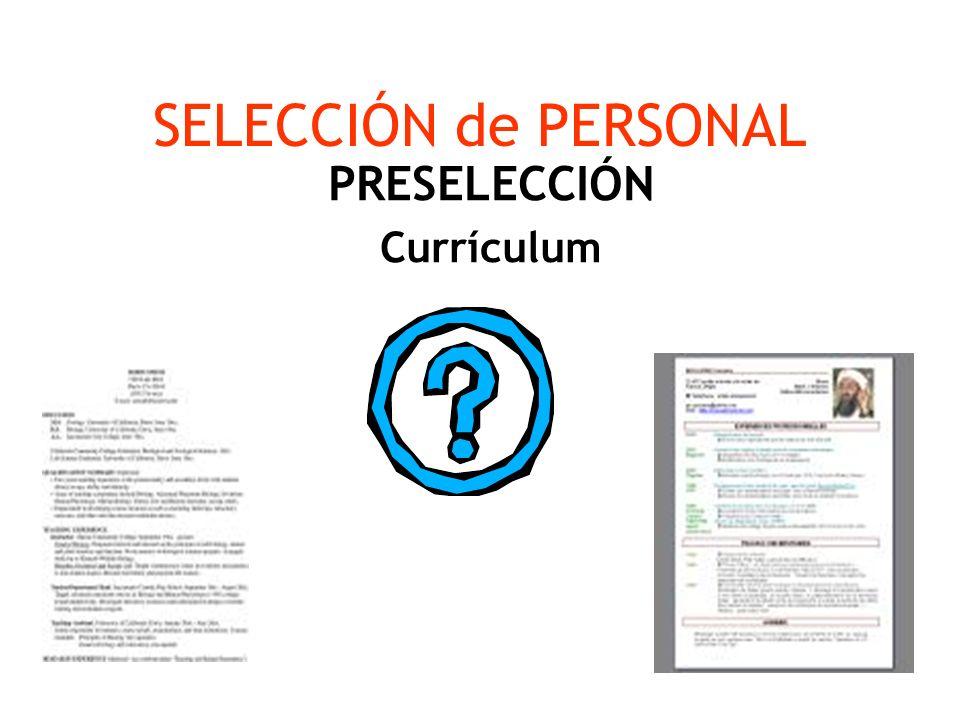 SELECCIÓN de PERSONAL PRESELECCIÓN Currículum