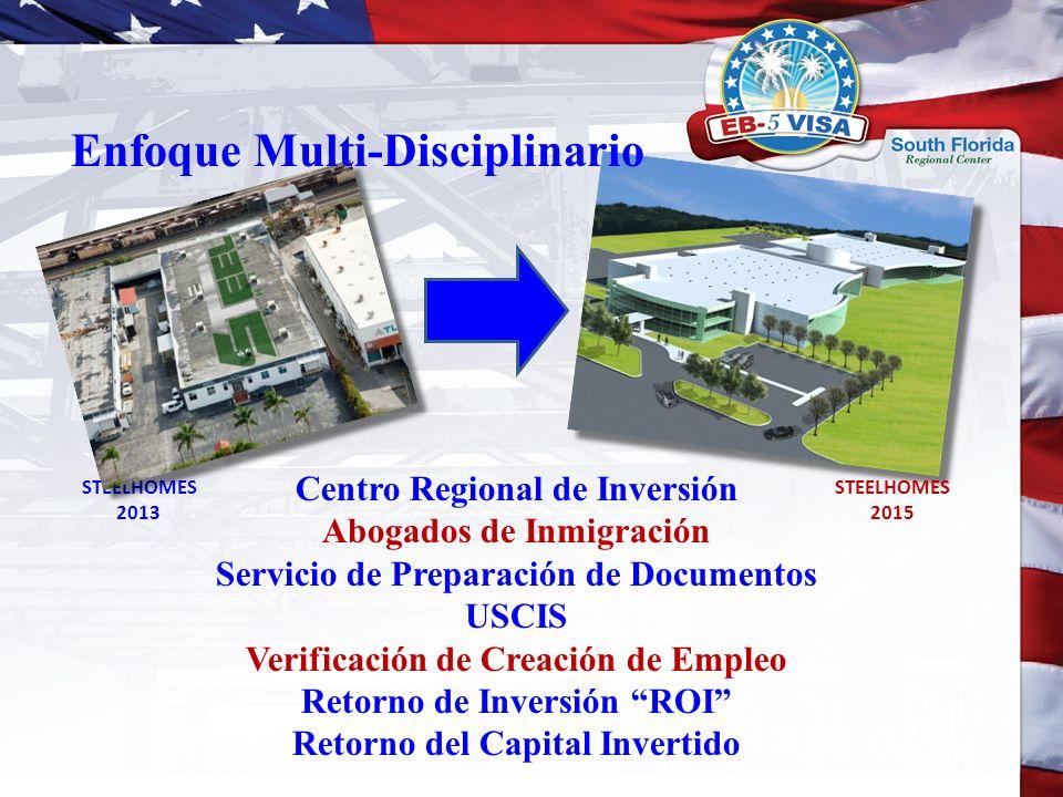 STEELHOMES 2013 Centro Regional de Inversión Abogados de Inmigración Servicio de Preparación de Documentos USCIS Verificación de Creación de Empleo Re