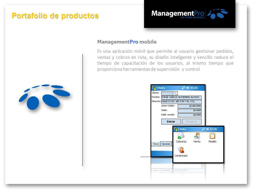 Portafolio de productos ManagementPro mobile Es una aplicación móvil que permite al usuario gestionar pedidos, ventas y cobros en ruta, su diseño inte