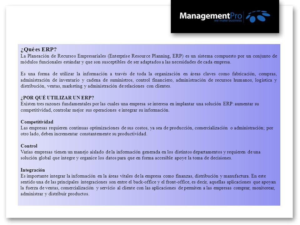¿Qué es ERP? La Planeación de Recursos Empresariales (Enterprise Resource Planning, ERP) es un sistema compuesto por un conjunto de módulos funcionale
