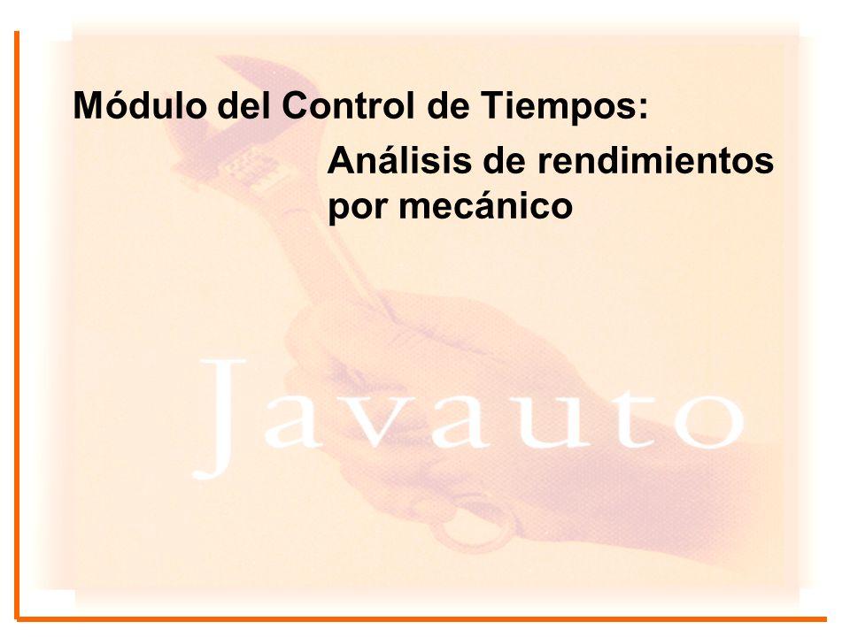 Módulo del Control de Tiempos: Análisis de rendimientos por mecánico