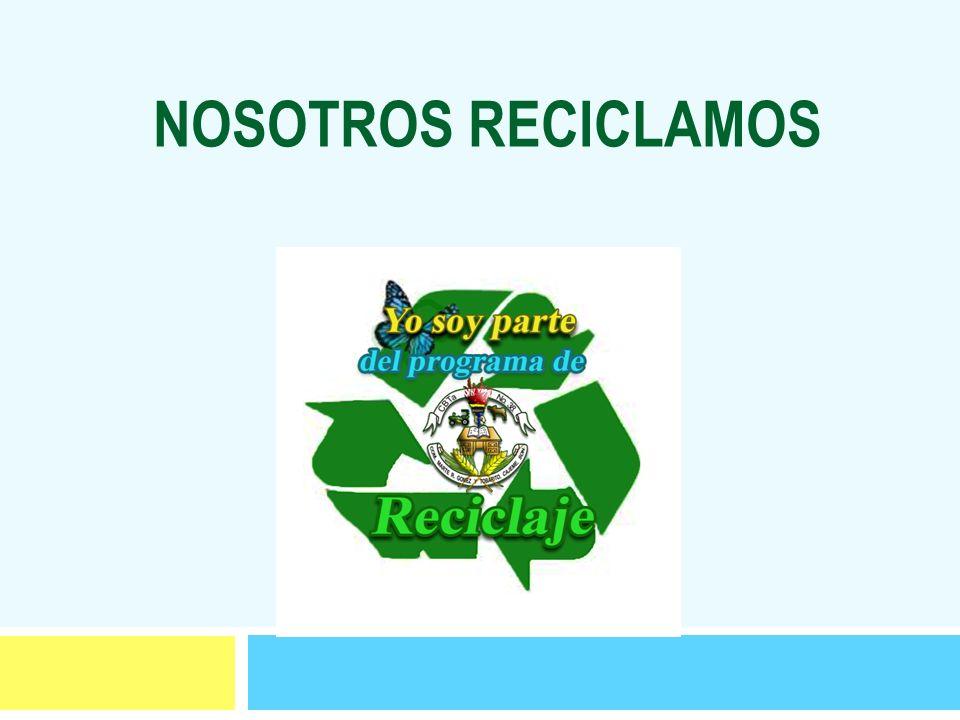 PROYECTO DE RECICLAJE DE MATERIALES DEL CBTA NO.38 PROYECTO DE RECILAJE DE MATERIALES DEL C.B.T.a.