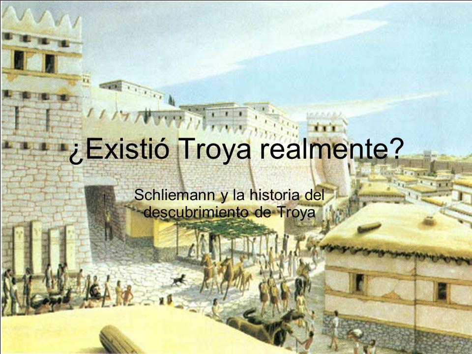 ¿Existió Troya realmente? Schliemann y la historia del descubrimiento de Troya
