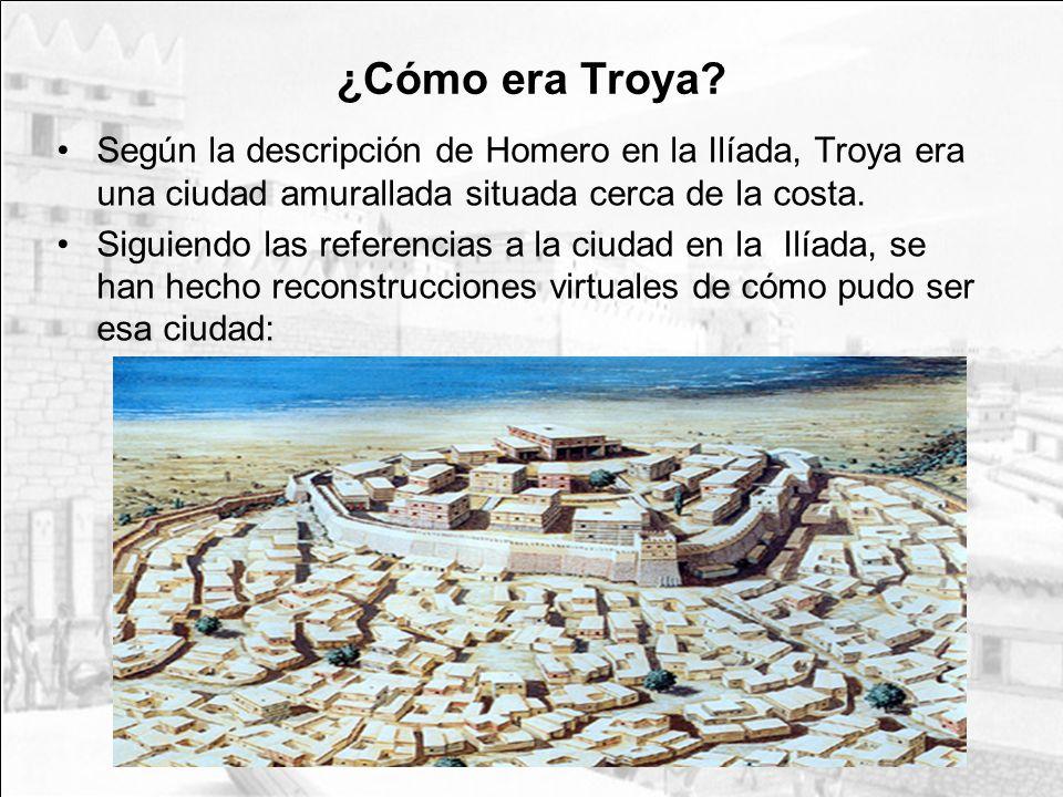 ¿Cómo era Troya? Según la descripción de Homero en la Ilíada, Troya era una ciudad amurallada situada cerca de la costa. Siguiendo las referencias a l