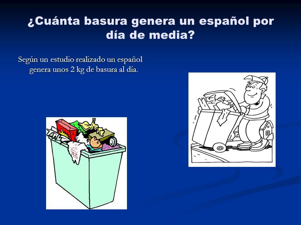 ¿Cuánta basura genera un español por día de media? Según un estudio realizado un español genera unos 2 kg de basura al día.