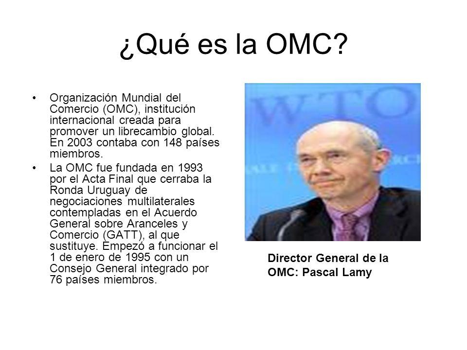 ¿Qué es la OMC? Organización Mundial del Comercio (OMC), institución internacional creada para promover un librecambio global. En 2003 contaba con 148