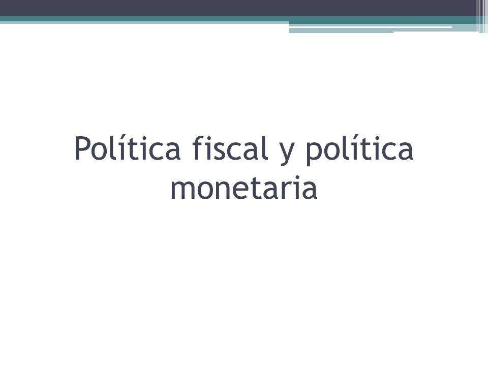 Instrumentos de política macroeconómica Póngase el lector en el lugar del presidente o del primer ministro.