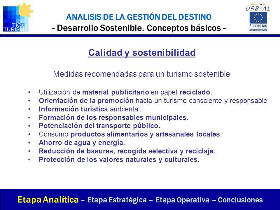 ANALISIS DE LA GESTIÓN DEL DESTINO - Desarrollo Sostenible. Conceptos básicos - Etapa Analítica – Etapa Estratégica – Etapa Operativa – Conclusiones C