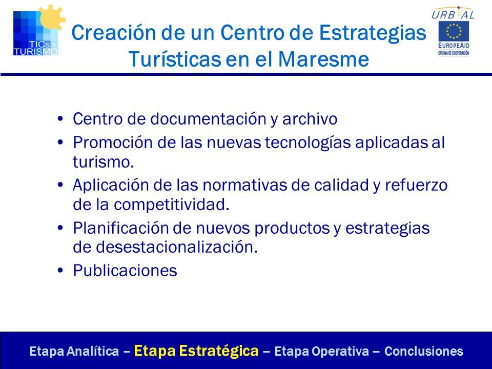 Centro de documentación y archivo Promoción de las nuevas tecnologías aplicadas al turismo. Aplicación de las normativas de calidad y refuerzo de la c