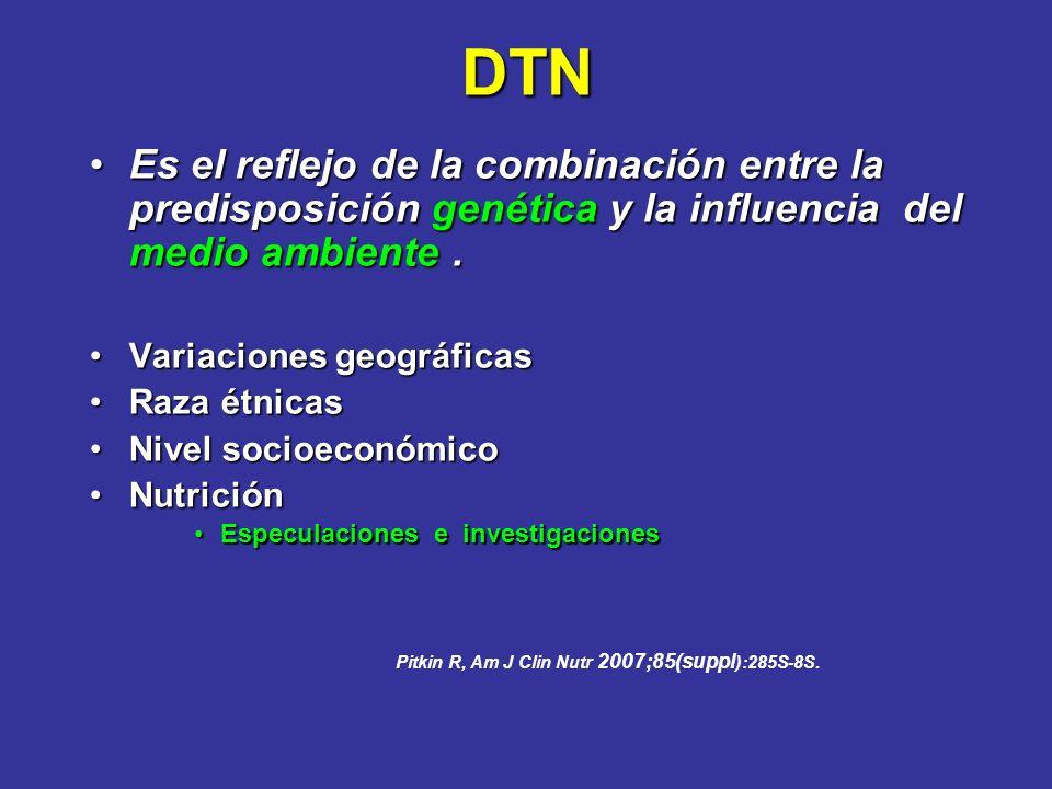 DTN Es el reflejo de la combinación entre la predisposición genética y la influencia del medio ambiente.Es el reflejo de la combinación entre la predi