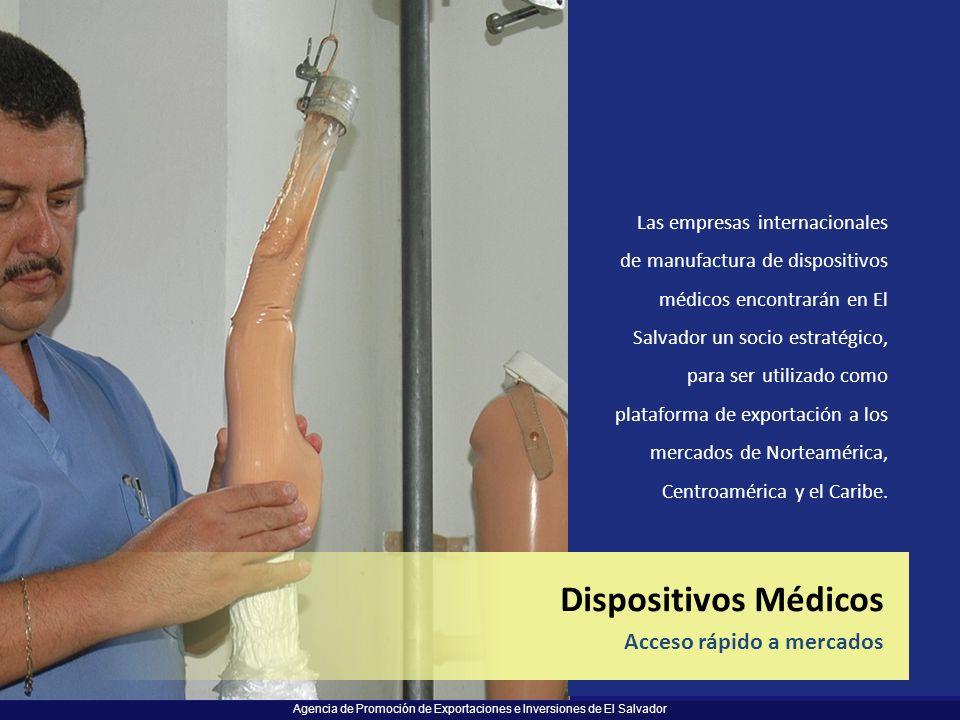 Agencia de Promoción de Exportaciones e Inversiones de El Salvador Las empresas internacionales de manufactura de dispositivos médicos encontrarán en