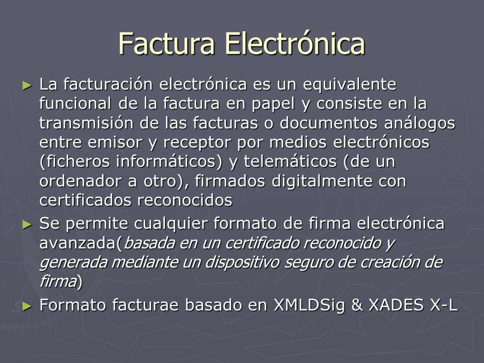 Factura Electrónica La facturación electrónica es un equivalente funcional de la factura en papel y consiste en la transmisión de las facturas o docum