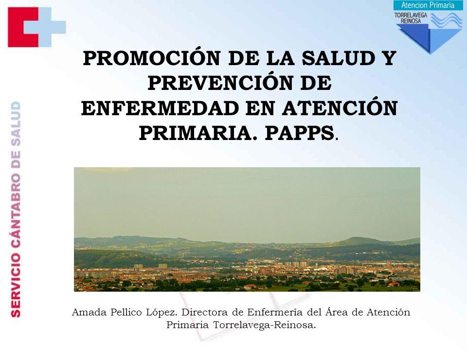 PROMOCIÓN DE LA SALUD Y PREVENCIÓN DE ENFERMEDAD EN ATENCIÓN PRIMARIA.