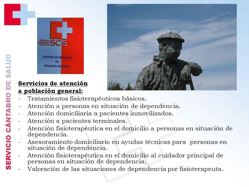 Servicios de atención a población general: -Tratamientos fisioterapéuticos básicos.
