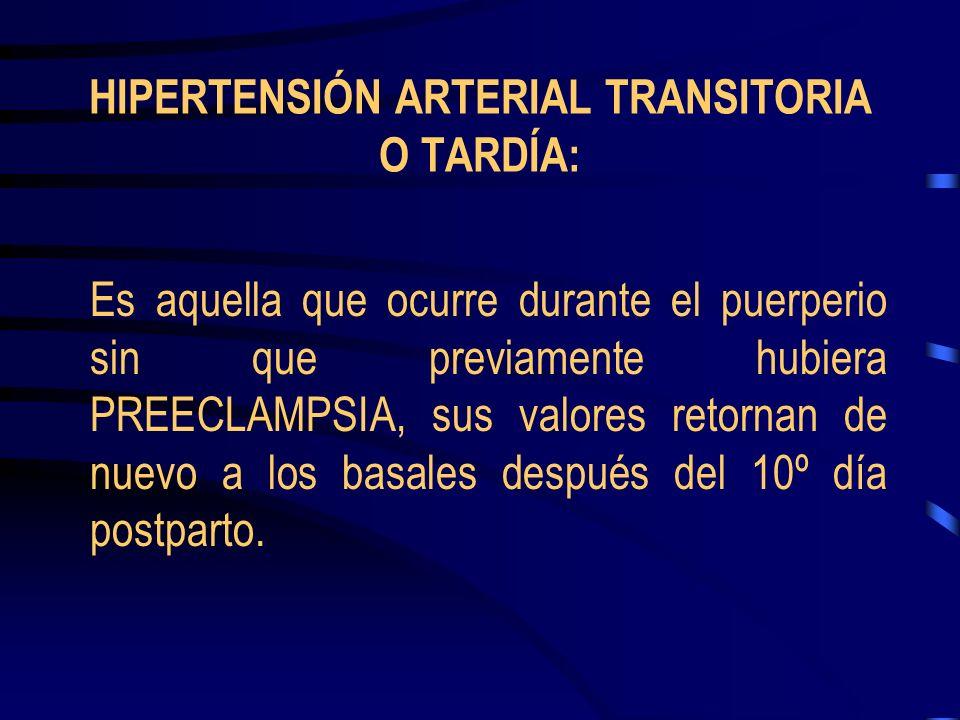 PREECLAMPSIA SUPERIMPUESTA A HIPERTENSIÓN ARTERIAL CRÓNICA: Se define con el aumento de la TAS en más de 30 mm Hg, o más de 15 mm Hg en TAD en dos oca