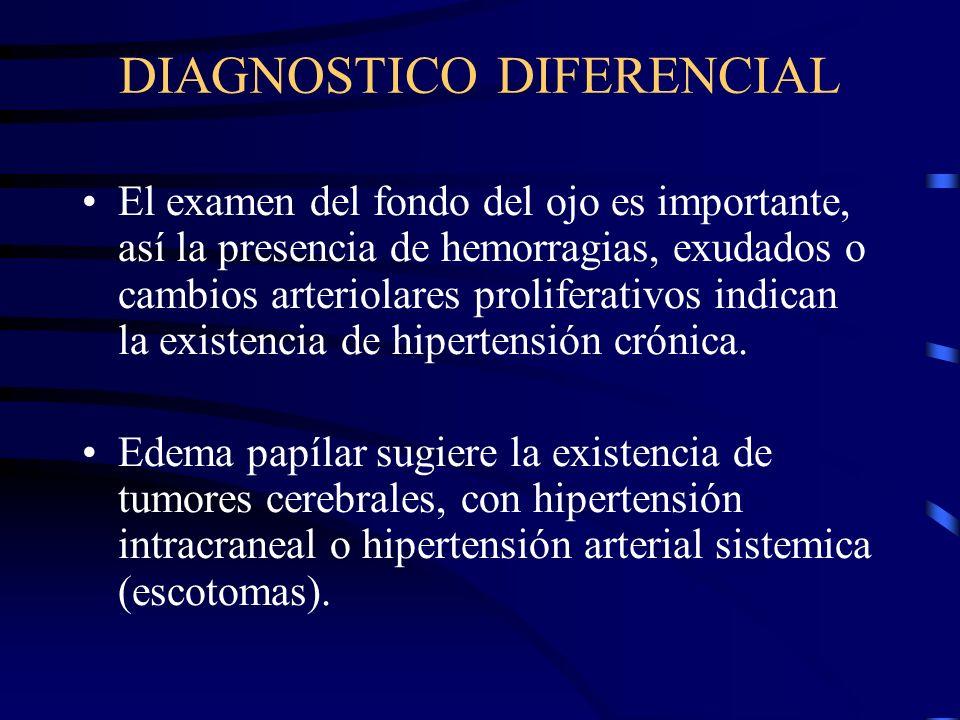 DIAGNOSTICO DIFERENCIAL El edema es un signo inespecífico; pueden presentarlo hasta el 30-40% de las embarazadas normotensas o pueden asociarse a una