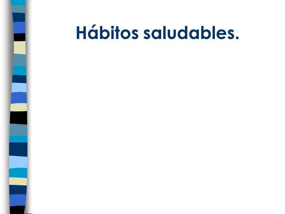 Hábitos saludables.