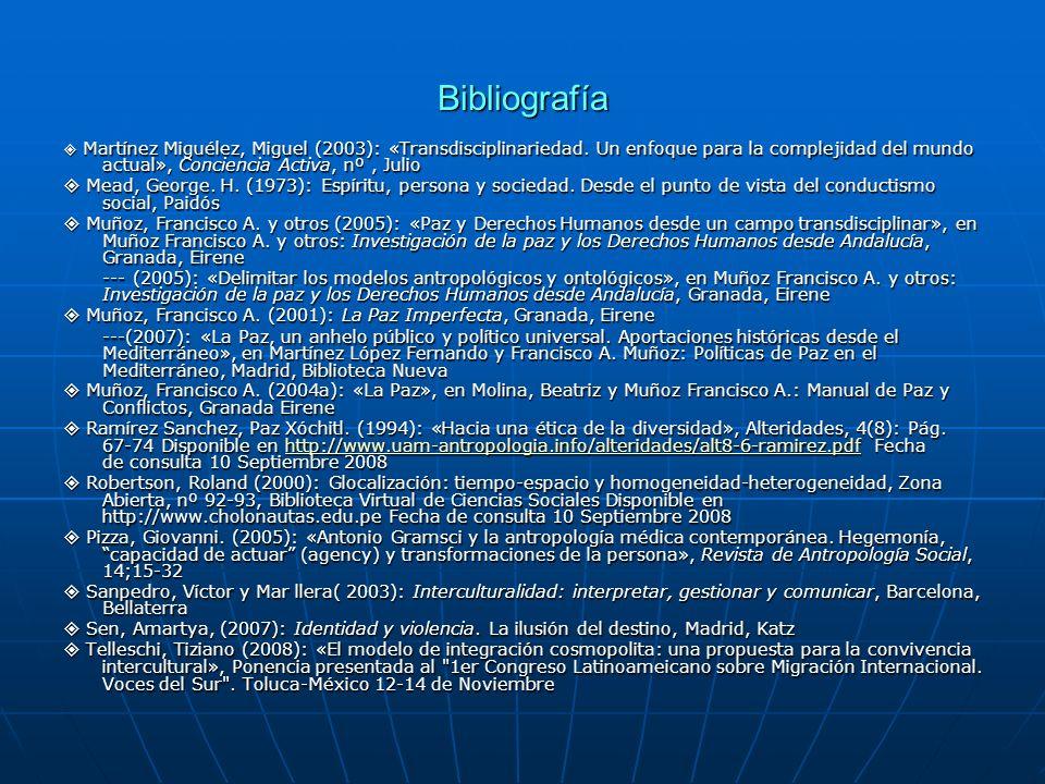 Bibliografía Martínez Miguélez, Miguel (2003): «Transdisciplinariedad. Un enfoque para la complejidad del mundo actual», Conciencia Activa, nº, Julio