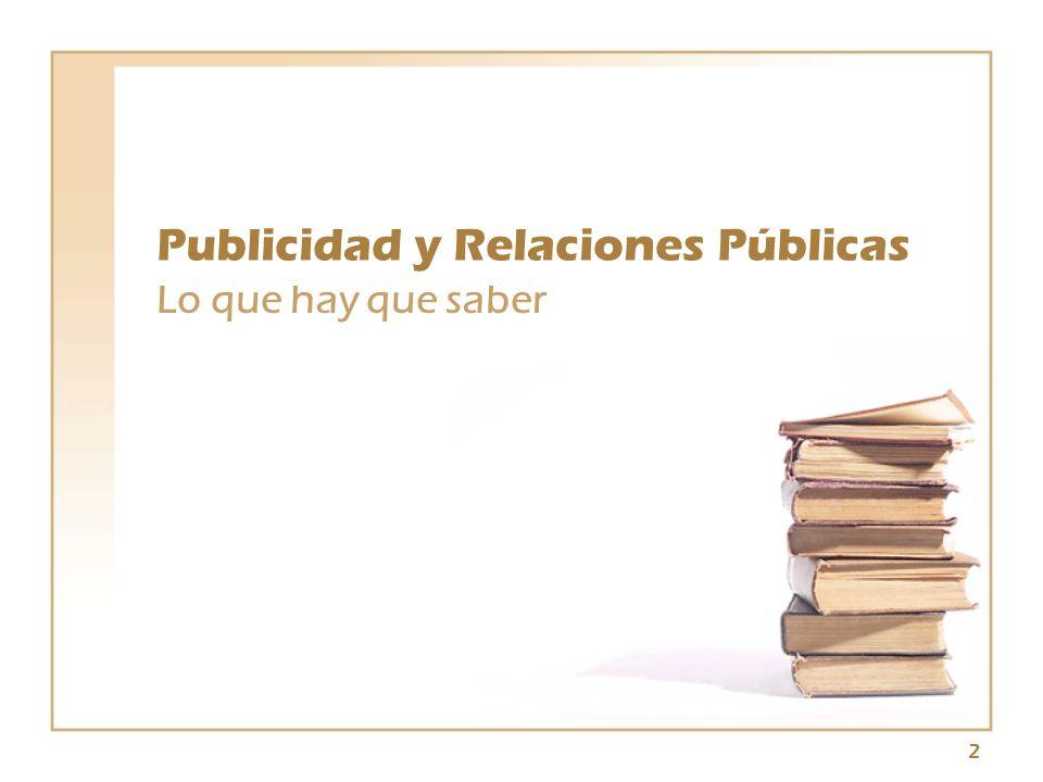 2 Publicidad y Relaciones Públicas Lo que hay que saber