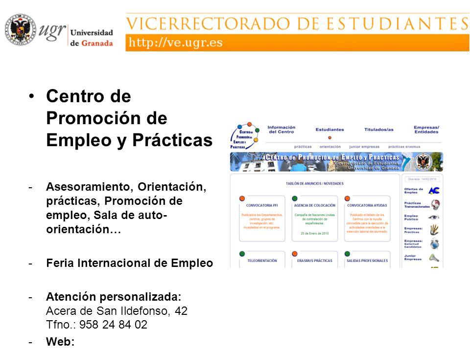 Centro de Promoción de Empleo y Prácticas -Asesoramiento, Orientación, prácticas, Promoción de empleo, Sala de auto- orientación… -Feria Internacional