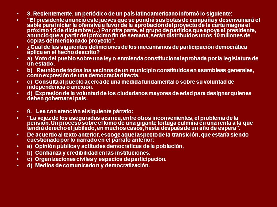 8. Recientemente, un periódico de un país latinoamericano informó lo siguiente: