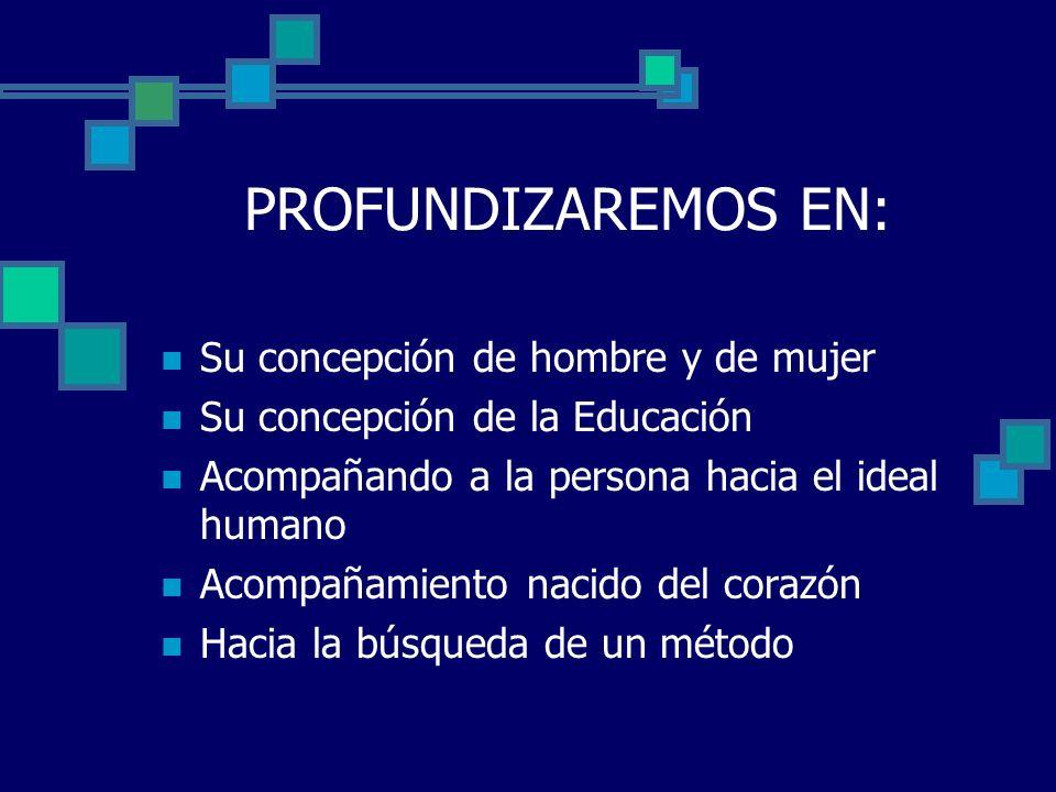 HACIA EL IDEAL HUMANO LA CONCEPCIÓN DE LA EDUCACIÓN QUE TIENE EL P.