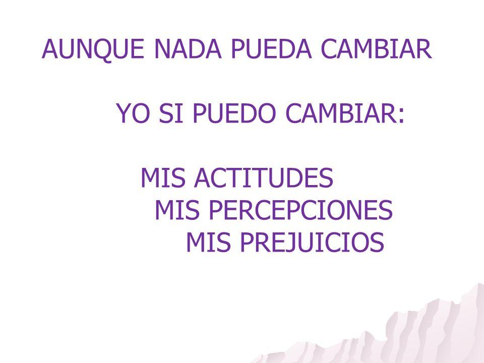 REVISION DE LOS PREJUICIOS PROPIOS DETRAS DE CADA ASESORA HAY UNA PERSONA CON SU HISTORIA, SUS VALORES PERSONALES Y SU SUSTRATO DE PREJUICIOS.