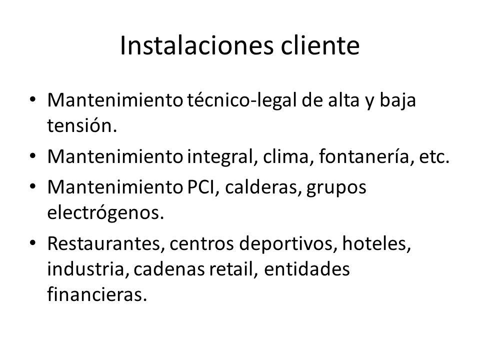 Instalaciones cliente Mantenimiento técnico-legal de alta y baja tensión.