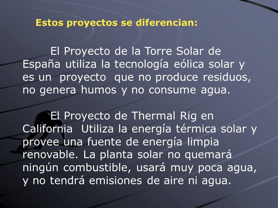 El Proyecto de la Torre Solar de España utiliza la tecnología eólica solar y es un proyecto que no produce residuos, no genera humos y no consume agua.