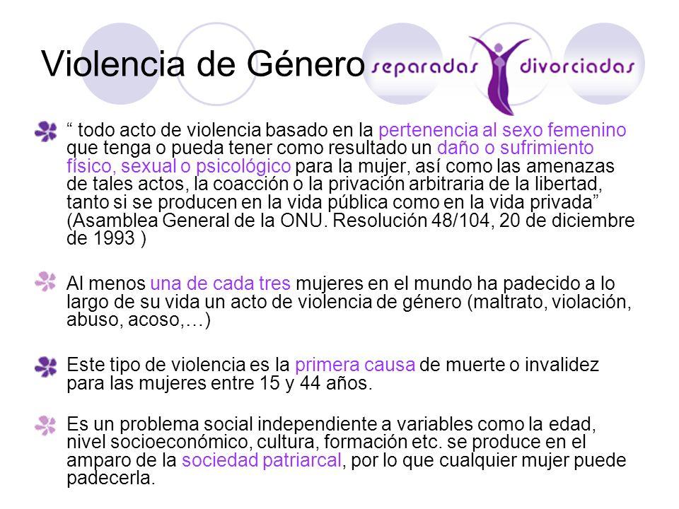 Violencia de Género Los y las menores son receptores directos de la violencia por lo que es imprescindible frenar la transmisión intergeneracional de la misma.