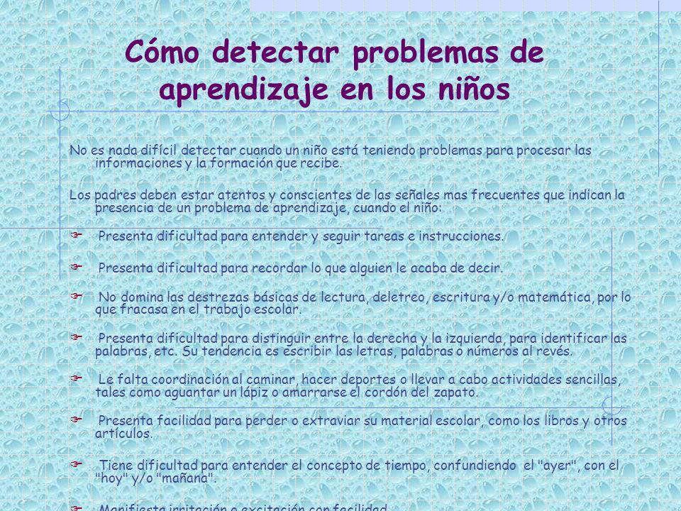 Cómo detectar problemas de aprendizaje en los niños No es nada difícil detectar cuando un niño está teniendo problemas para procesar las informaciones