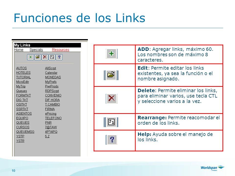 10 Funciones de los Links ADD: Agregar links, máximo 60.