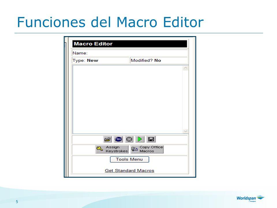 6 Name Nombre de la Macro Type Office Macro o Personal Macro Modified Si o No Pantalla donde grabará el formato Open: Abrir la carpeta de las macros.