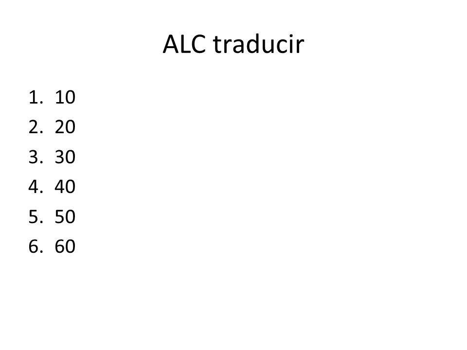ALC traducir 1.10 2.20 3.30 4.40 5.50 6.60