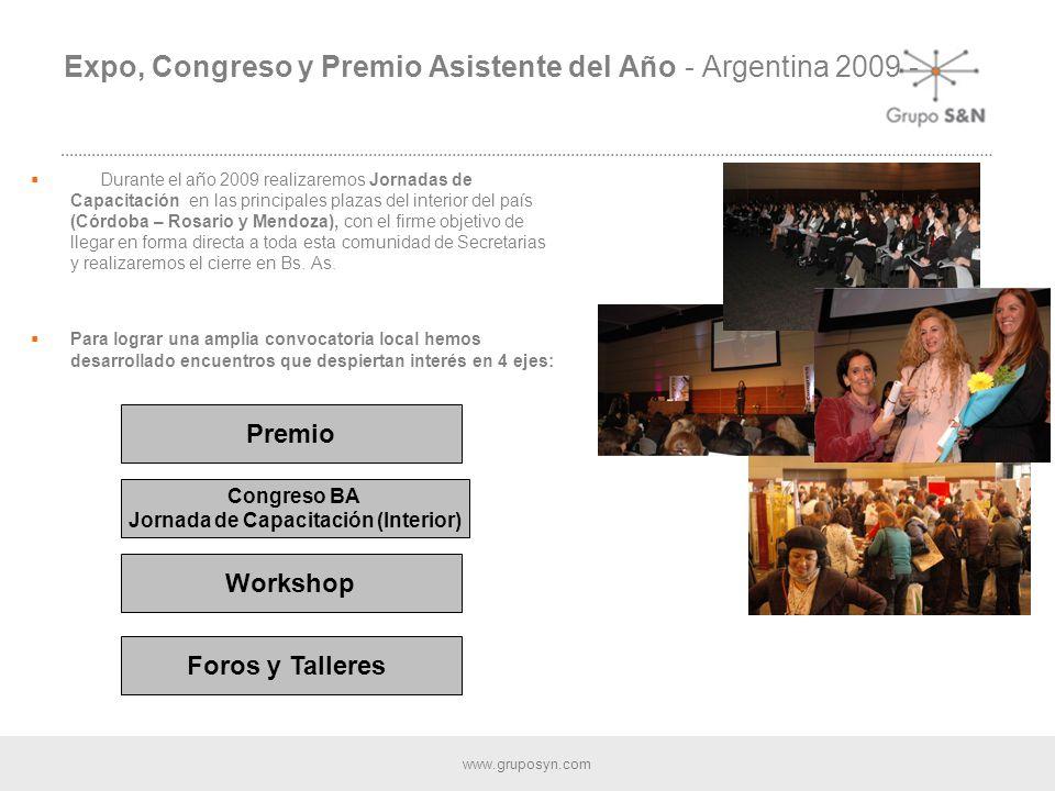 www.gruposyn.com Grupo S&N premia el esfuerzo de las secretarias que han logrado destacarse por su desempeño, por su trayectoria y por los valores que marcan su accionar en el mundo corporativo.
