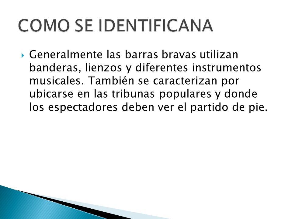 Actualmente se tienen identificados 3 grupos conformados como Barra Brava en Antioquia a saber LOS DEL SUR, REXIXTENCIA Y PASIÓN NARANJA La edad promedio de los integrantes oscila entre los 15 y 25 años principalmente.