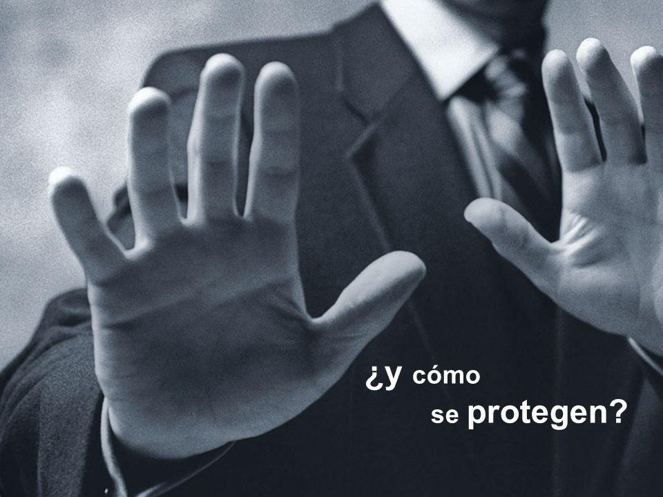¿y cómo se protegen