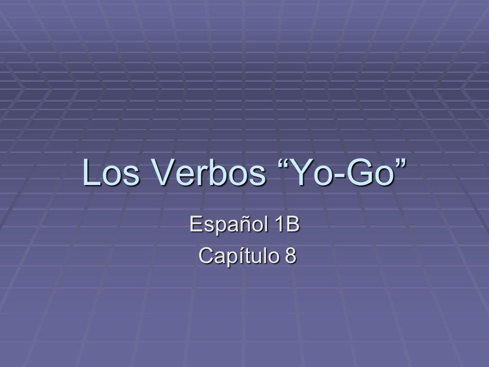 Los Verbos Yo-Go Español 1B Capítulo 8 Capítulo 8