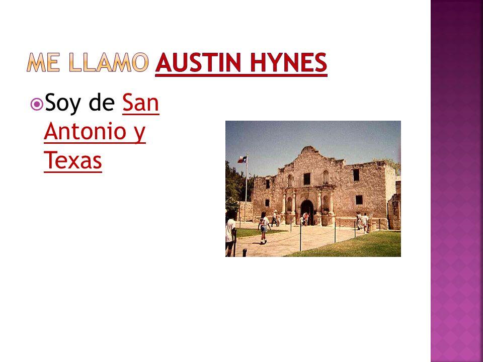 Soy de San Antonio y Texas