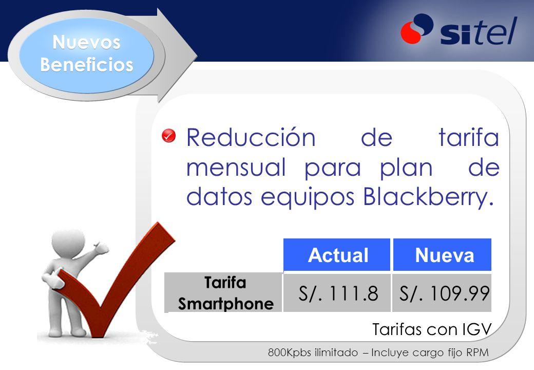 NUEVOS BENEFICIOS Reducción de tarifa mensual de Speedy Móvil Tarifas con IGV 1.5 Mbps - 3Gb de límite -60% -23%