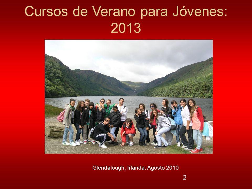 2 Cursos de Verano para Jóvenes: 2013 Glendalough, Irlanda: Agosto 2010