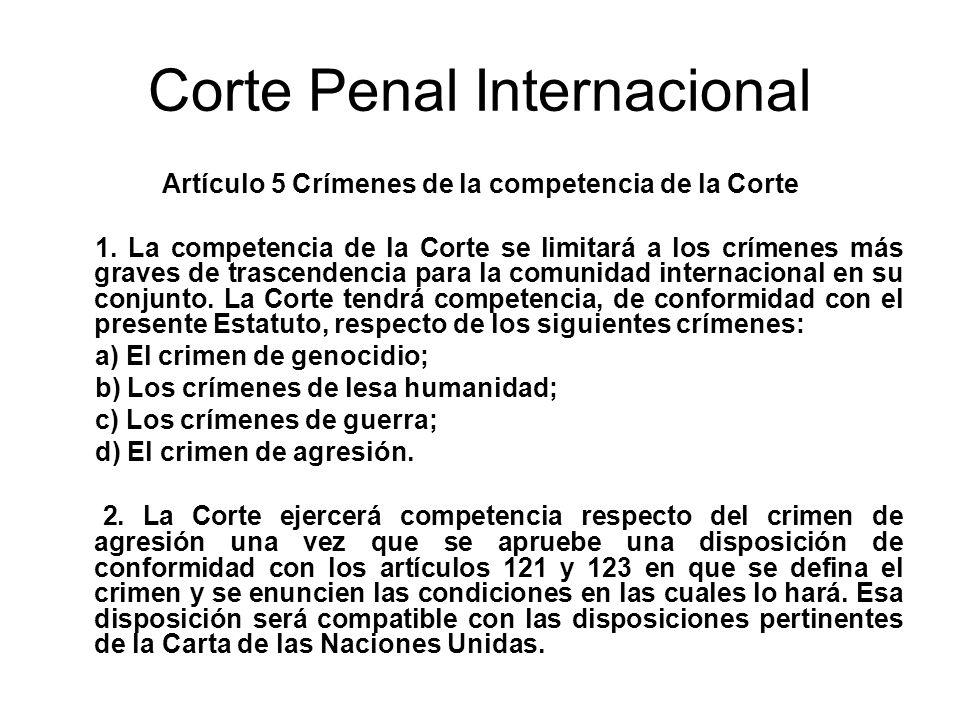 Corte Penal Internacional Artículo 5 Crímenes de la competencia de la Corte 1.