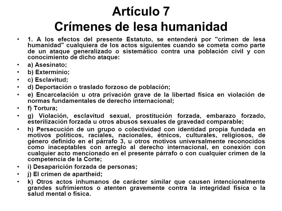 Artículo 7 Crímenes de lesa humanidad 1.