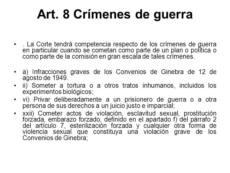 Art. 8 Crímenes de guerra.