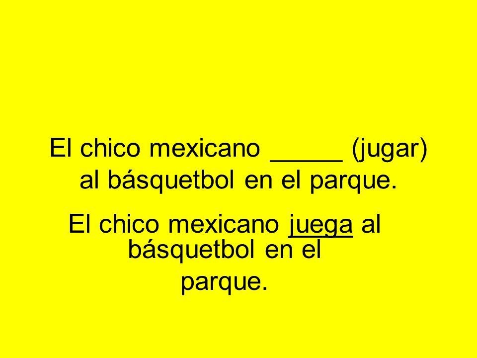 El chico mexicano _____ (jugar) al básquetbol en el parque.