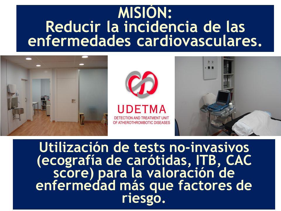 MISIÓN: Reducir la incidencia de las enfermedades cardiovasculares.
