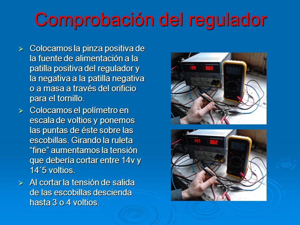 Comprobación del regulador Colocamos la pinza positiva de la fuente de alimentación a la patilla positiva del regulador y la negativa a la patilla neg