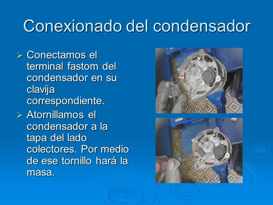 Conexionado del condensador Conectamos el terminal fastom del condensador en su clavija correspondiente. Conectamos el terminal fastom del condensador