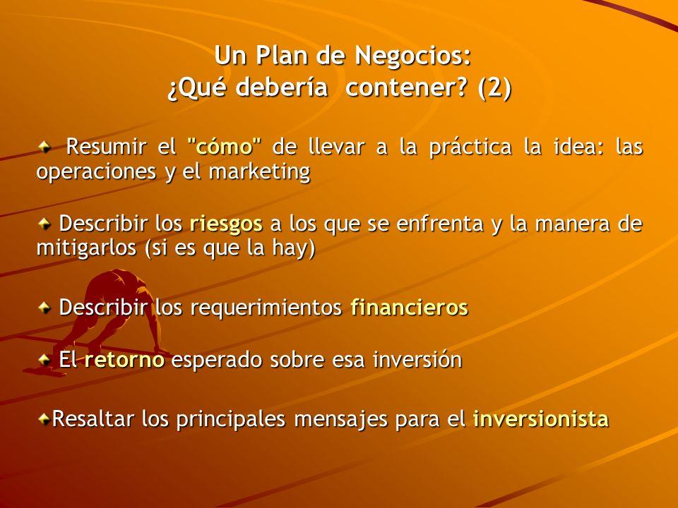 Un Plan de Negocios: ¿Qué debería contener? (2) Un Plan de Negocios: ¿Qué debería contener? (2) Resumir el