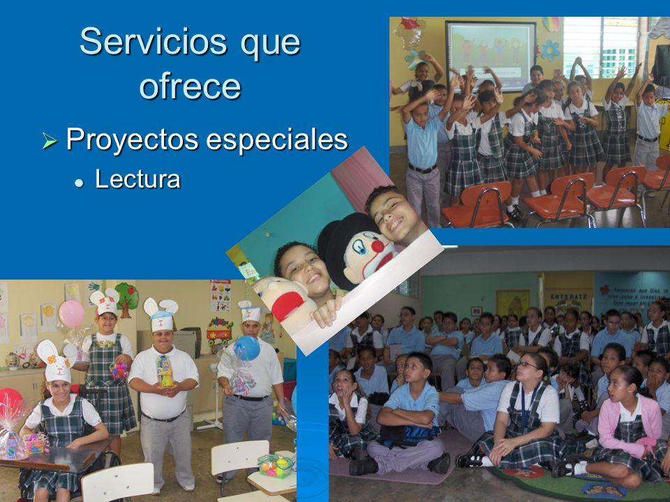 Servicios que ofrece Proyectos especiales Proyectos especiales Desarrollo de Destrezas de Información Desarrollo de Destrezas de Información